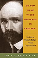 Do You Make These Mistakes in English?: The Story of Sherin Cody's Famous Language School