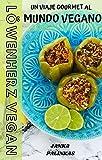 Löwenherz Vegan: Un viaje gourmet al mundo vegano