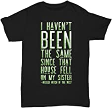 Since That House Fell On My Sister, Wizard of Oz Shirt - Unisex Tee
