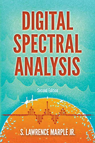 Digital Spectral Analysis: Second Edition (Dover Books on Electrical Engineering)