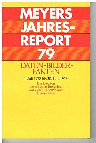 Meyers Jahreslexikon 1978/79. Was war wichtig? (1.7.1978-30.6.1979)