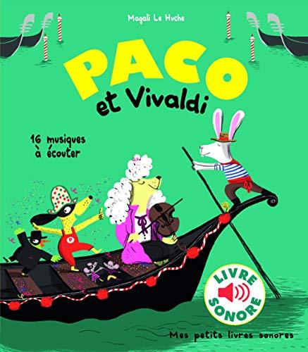 Paco et Vivaldi: 16 musiques à écouter (Paco - livres sonores, 211249)
