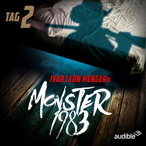 Monster 1983: Tag 2 (Monster 1983, 2) Titelbild