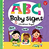 ABC for Me: ABC Baby Signs: Learn baby sign language while you practice your ABCs! (ABC for Me, 3)
