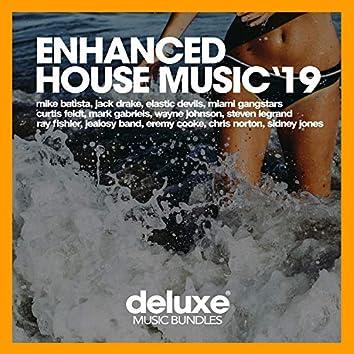 Enhanced House Music '19