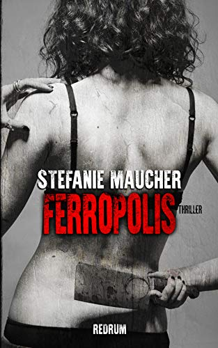 Ferropolis (English Edition)