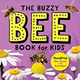 The Buzzy Bee Book for Kids: Storybook, Bee Facts, and Activities! (Let's Learn About Bugs and Animals)