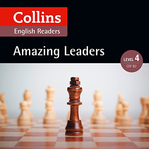 Amazing Leaders: B2 (Collins Amazing People ELT Readers) cover art