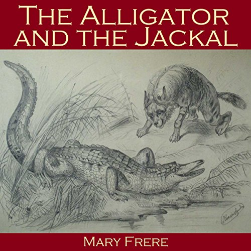 The Alligator and the Jackal audiobook cover art