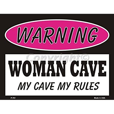 Smart Blonde Woman Cave My Cave My Rules Metal Novelty Parking Sign P-761