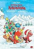 Der kleine Drache Kokosnuss - Weihnachtsfest in der Drachenhöhle (Bilderbücher, Band 8) - Ingo Siegner