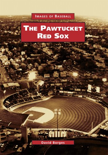 The Pawtucket Red Sox (Images of Baseball)