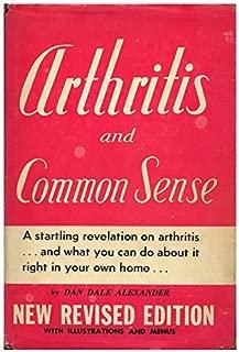 Arthritis and common sense; illustrated with menus