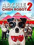 A.R.C.H.I.E chien robot 2