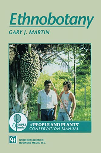 Ethnobotany: A methods manual (People and Plants' Conservation Manuals)