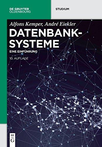Datenbanksysteme: Eine Einführung (De Gruyter Studium)