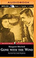 Gone With the Wind (Recorded Books Contemporary Classics)