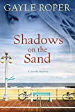 Shadows on the Sand: A Seaside Mystery (Seaside Seasons)