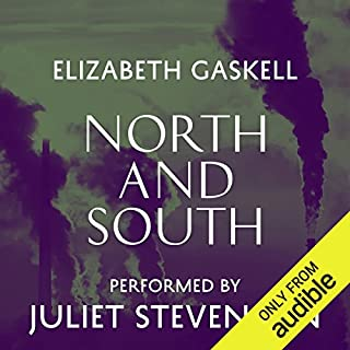 North and South                   By:                                                                                                                                 Elizabeth Gaskell                               Narrated by:                                                                                                                                 Juliet Stevenson                      Length: 18 hrs and 20 mins     3,077 ratings     Overall 4.5