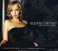 Make Someone Happy by Sophie Milman (2007-06-28)