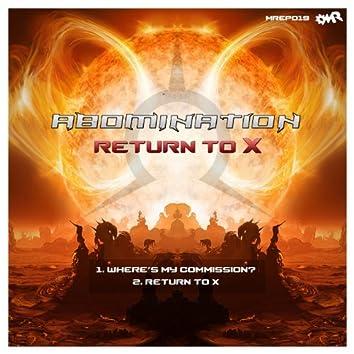 Return to X
