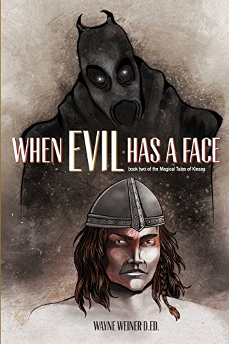 When Evil Has A Face: Book 2 The Magical Tales of Kinsea