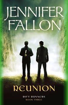 Reunion (Rift Runners Book 3) by [Jennifer Fallon]