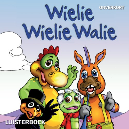 Wielie Wielie Walie audiobook cover art