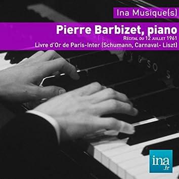 Le Livre d'Or de Paris-Inter (Schumann, Carnaval  - Liszt)