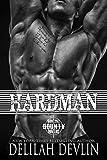 Hardman (Montana Bounty Hunters: Dead Horse, MT Book 3) (English Edition)