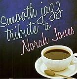 Smooth Jazz Tribute to Norah J