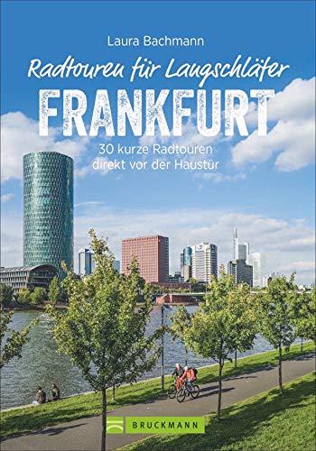 Die schönsten Radtouren für Langschläfer rund um Frankfurt (Main). 30 kurze Radtouren direkt vor der Haustür. Fahrrad-Ausflüge für Langschläfer und Familien mit Kindern.