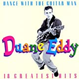 Songtexte von Duane Eddy - Dance With the Guitar Man: 18 Greatest Hits