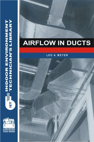 Airflow in Ducts (Indoor Environment Technicians Library)