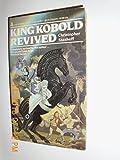 King Kobold Revived
