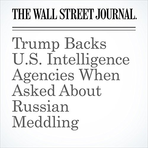 Trump Backs U.S. Intelligence Agencies When Asked About Russian Meddling copertina