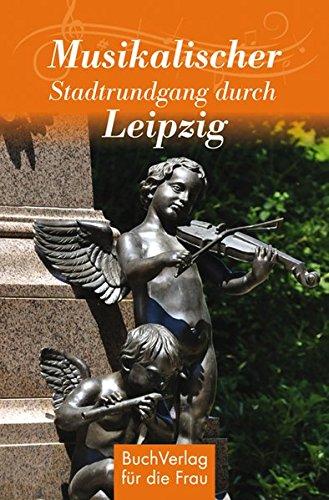 Musikalischer Stadtrundgang durch Leipzig