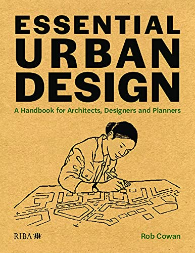 Essential Urban Design: A Handbook for Architects, Designers and Planners