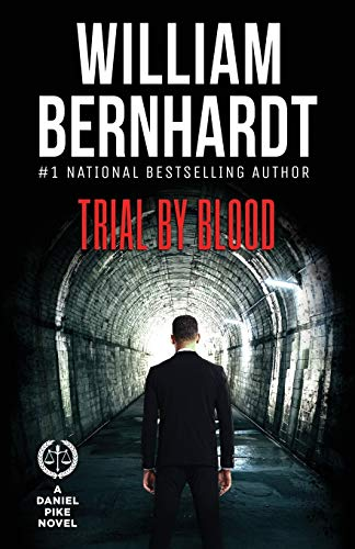 Trial by Blood (Daniel Pike Legal Thriller Series, Band 3)