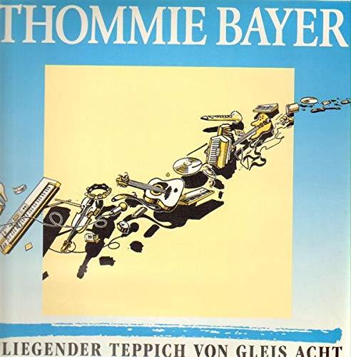 Thommie Bayer - Fliegender Teppich Von Gleis Acht - Ciao - 88-202