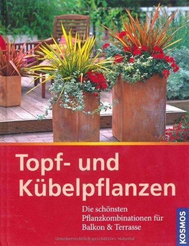 Topf- und Kübelpflanzen