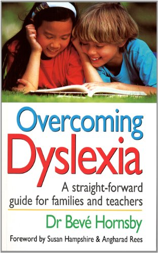 Overcoming Dyslexia: A Straightforward Guide for Families and Teachers