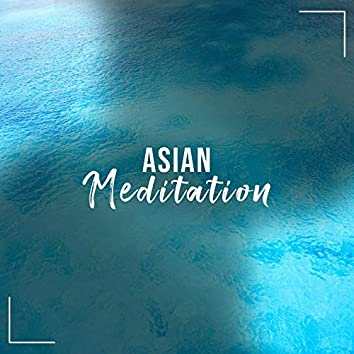 #11 Asian Meditation Songs for Guided Meditation