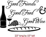 Walls with Style Good Friends Good Food & Good Wine, Saying for Home, Kitchen, Dining, (Black)