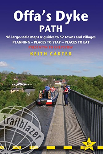 Offa's Dyke Path: Prestatyn to Chepstow, Planning, Places to Stay, Places to Eat (British Walking Guides) (British Walking Guide Offa's Dyke Path Prestatyn to Chepstow)