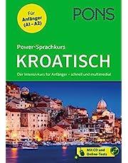 PONS Power-Sprachkurs Kroatisch: Der Intensivkurs schnell und multimedial