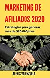 Marketing de Afiliados 2020: Estrategias para generar mas de $20.000/mes