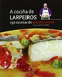 Coci–a de larpeiros, a. 150 receitas de benigno campos: 73 (Libros singulares e fóra de colección)