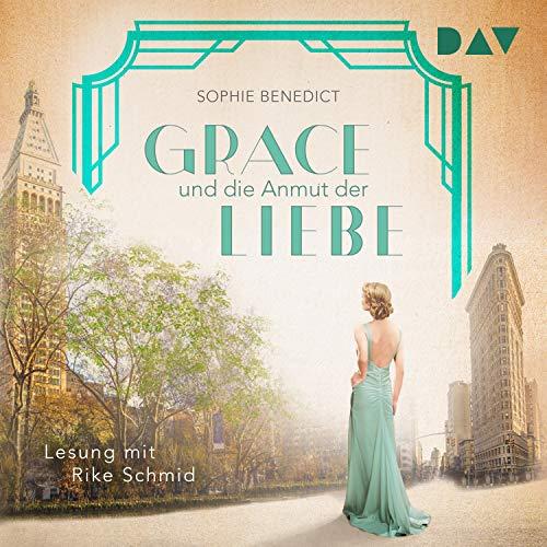 Grace und die Anmut der Liebe audiobook cover art