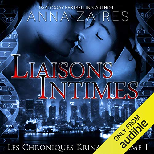 Liaisons Intimes [Close Liaisons] audiobook cover art